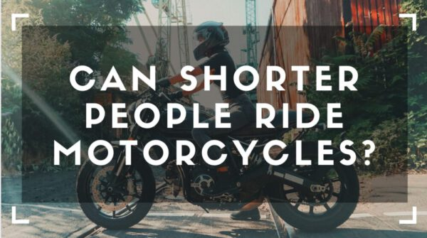 Can Shorter People Ride Motorcycles?