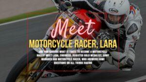 Meet Motorcycle Racer Lara