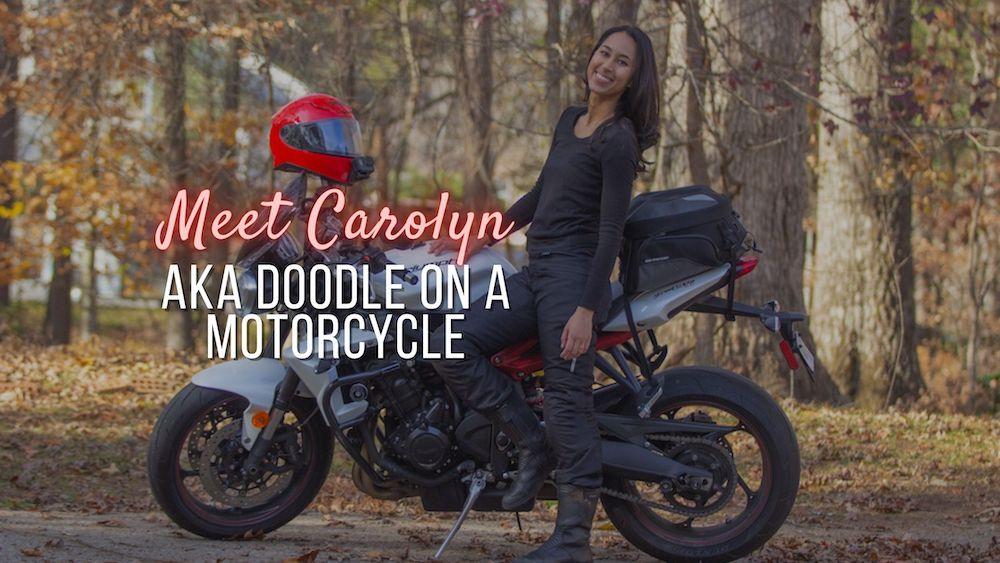 Meet Carolyn aka 'Doodle on a Motorcycle'